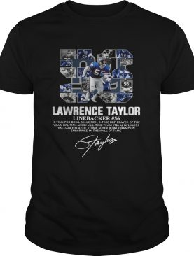 56 Lawrence Taylor Linebacker 56 10 time Pro Bowl selection signature T-shirt