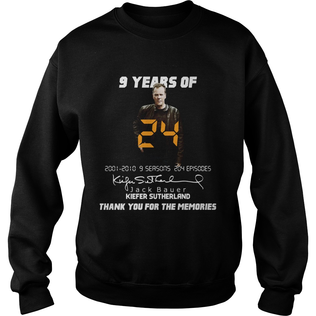 9 years of Jack Bauer Kiefer sutherland thank you for the memories Sweatshirt