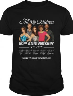 All my children 50th anniversary 1970 2020 thank you for the memories shirt