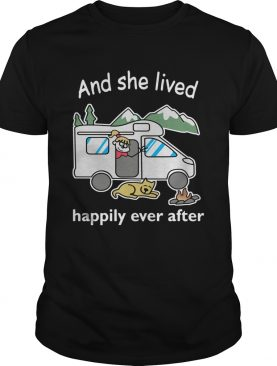 Camping girl and dog and she lived happily ever after t-shirt