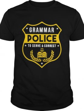 Grammar police to serve and correct tshirt