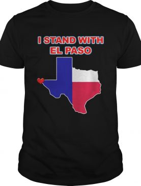 I stand with El Paso Texas shirt