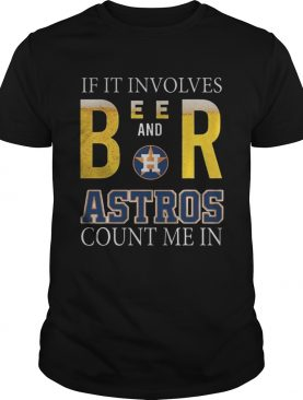 If it involves beer and Houston Astros count me in shirt