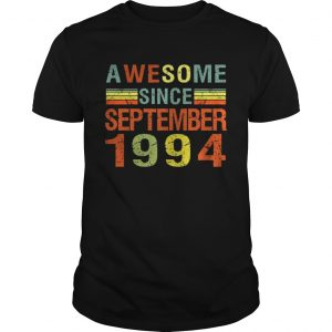 1569838619Awesome Since September 1994 25th Birthday Gift 25 Yrs Old T-Shirt Unisex