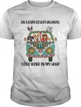 Dogs and Hippie girl On a dark desert highway cool wind in my hair shirt