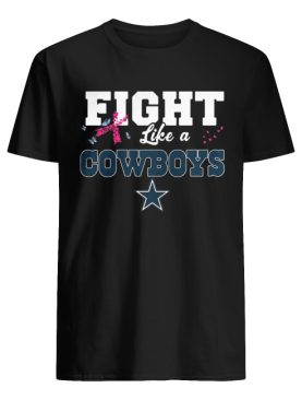 Fight like a Cowboys breast cancer shirt