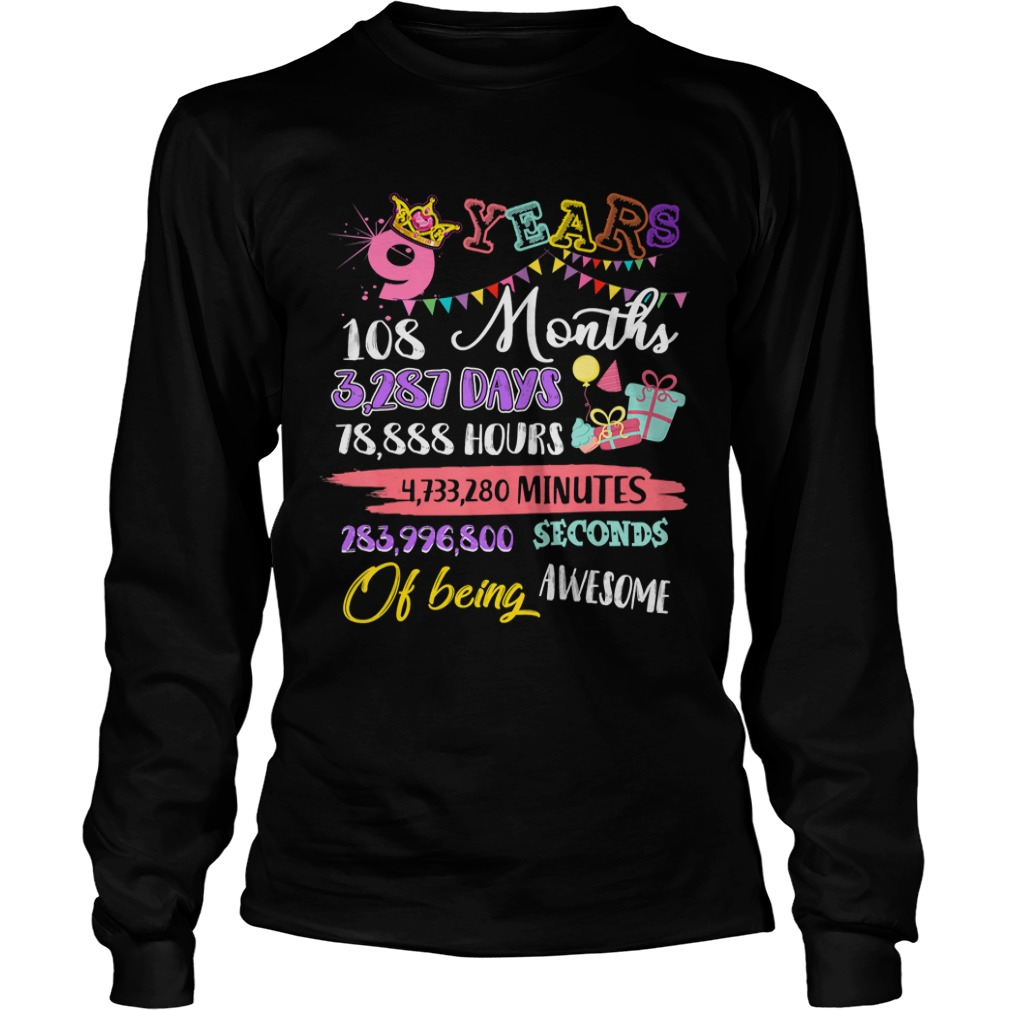 For Girls 9 Years Old Being Awesome Gift TShirt LongSleeve