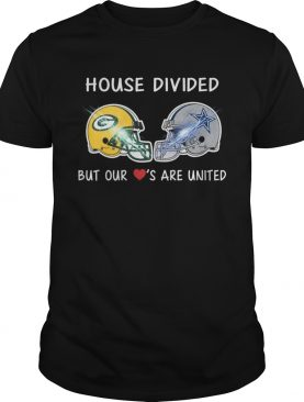 Green Bay Packers and Dallas Cowboy house divided but our loves are united shirt