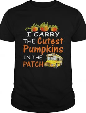 I carry the cutest pumpkins in the patch shirt