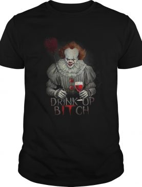 Pennywise drink up bitch IT tshirt