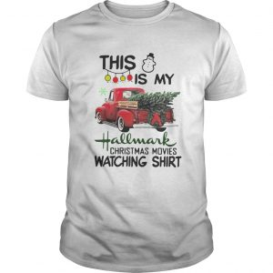 This is my hallmark Christmas movie watching shirt