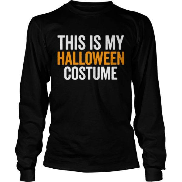 Vintage This Is My Halloween Costume Funny Retro Shirt LongSleeve