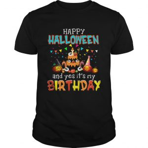 1571793961Halloween And Yes It's My Birthday Awesome T-Shirt Unisex