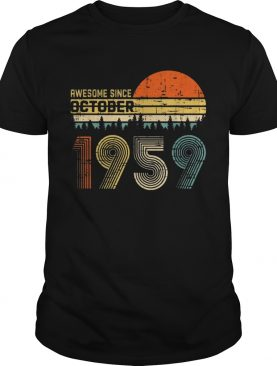 Awesome Since October 1959 Tshirts