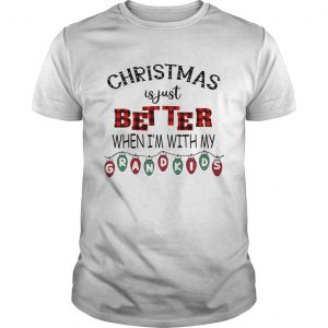 Christmas Is Just Better When Im With My Grandkids Light Xmas TShirt Unisex