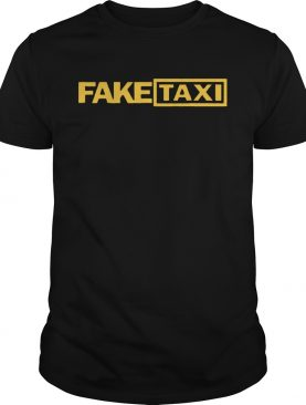 Fake Taxi funny Tee Shirt