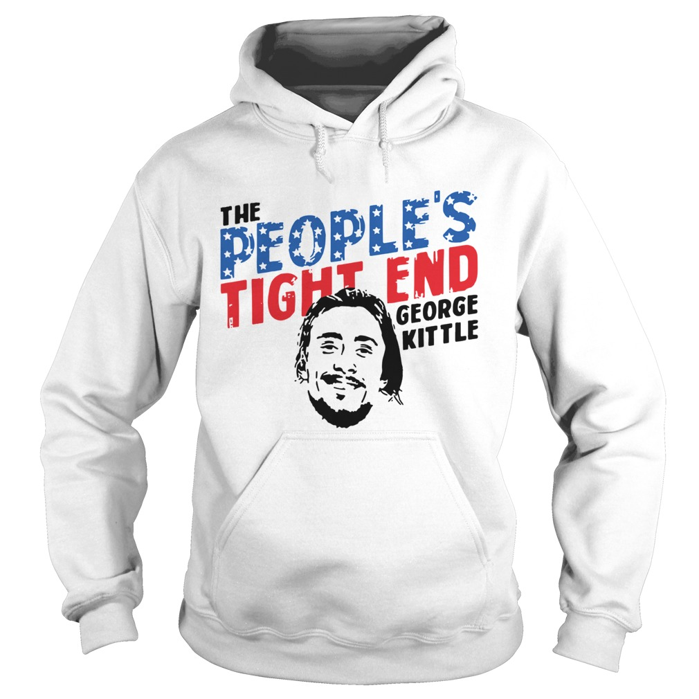 George Kittle The Peoples Tight End Shirt Hoodie