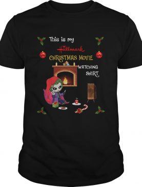Joker This is Hallmark Christmas Movie watching shirt