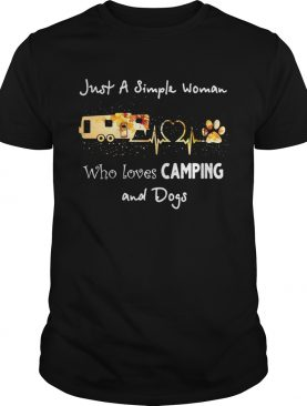 Just a simple woman who loves camping and dogs shirt