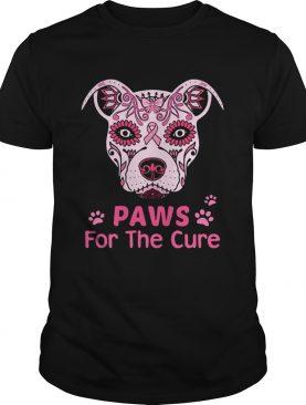 Paws for the cure pit bull poco loco sugar skull breast cancer shirt