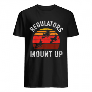 Regulators Mount Up Halloween Witch  Classic Men's T-shirt