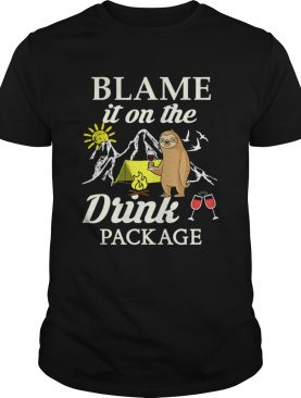 Sloth Blame It On The Drink Package TShirt