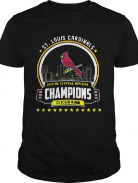 St Louis Cardinals 2019 NL central division champions October reign shirt