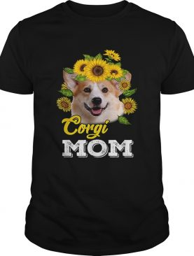 Sunflowers Corgi Mom shirt