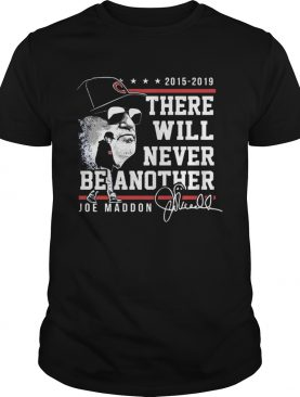 There will never be another Joe Maddon shirt