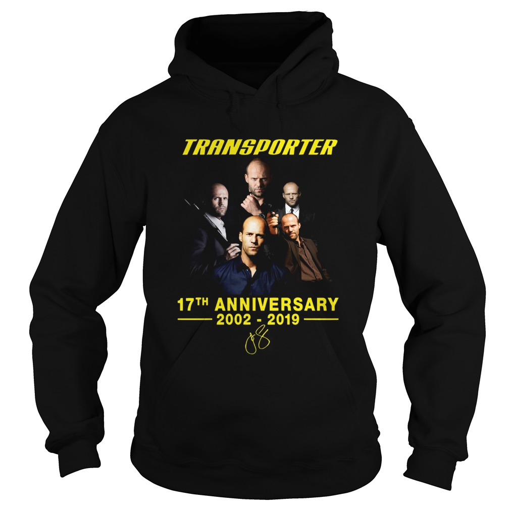 Transporter 17th anniversary 2002 2019 Hoodie