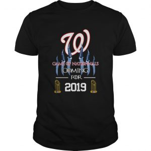 Washington Nationals Game of Nationals coming for 2019  Unisex