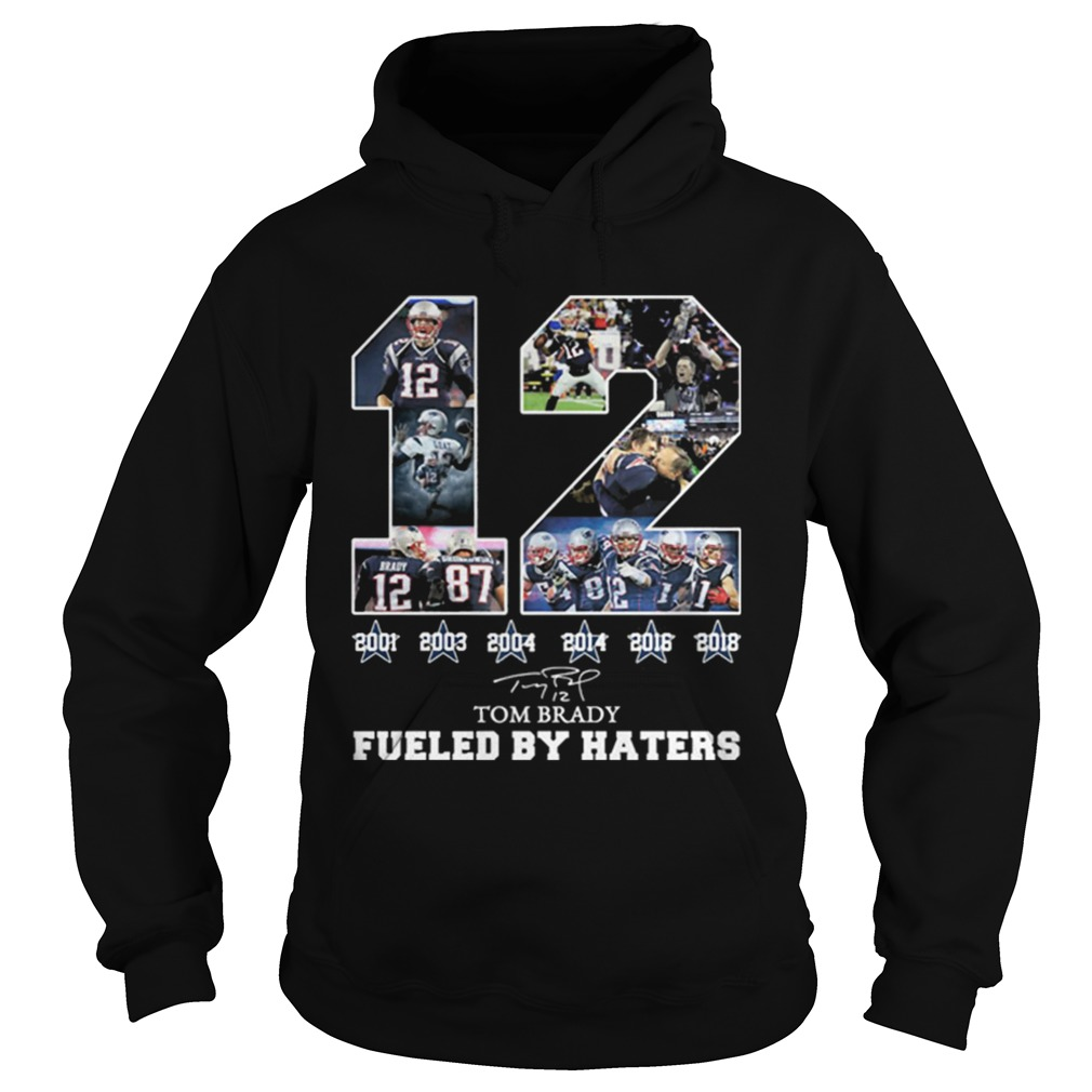 12 Tom Brady 6th Super Bowl fueled by Haters Hoodie