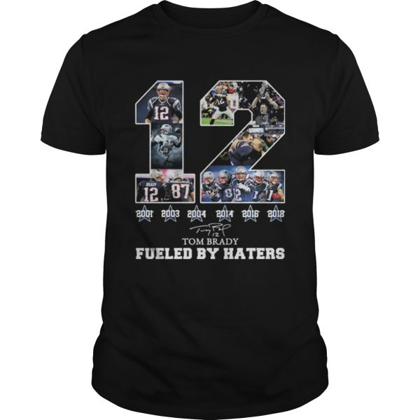 12 Tom Brady 6th Super Bowl fueled by Haters  Unisex