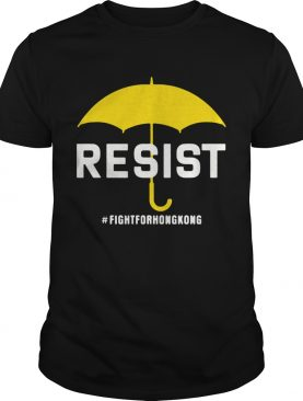 Fight For Hong Kong No To Extradition Protest Resist 2020 shirt