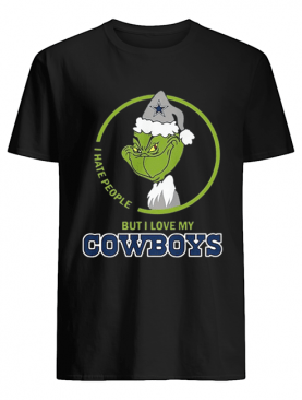 Grinch I hate people but I love my Dallas Cowboys shirt
