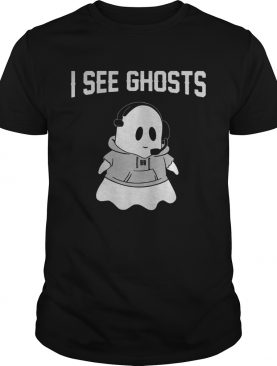 I See Ghosts shirt
