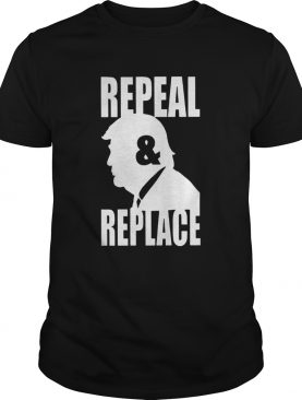Donald Trump Repeal and Repeal shirt