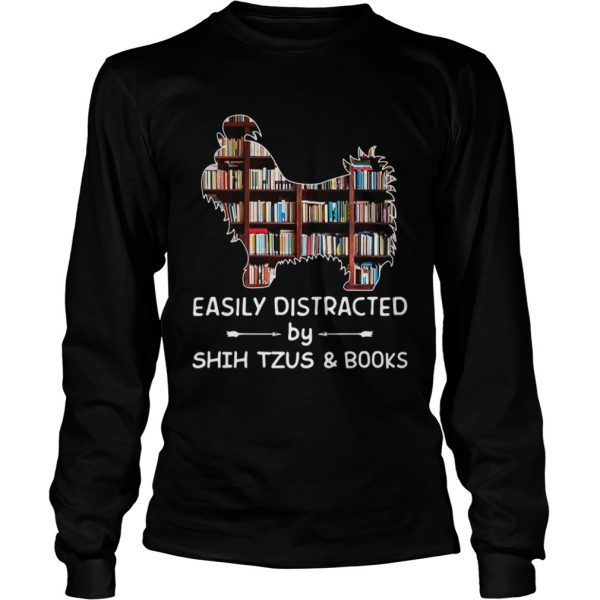 Easily Distracted By Shih Tzus And Books Crewneck  LongSleeve