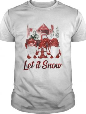 Hanging With Red Gnomies Let It Now shirt