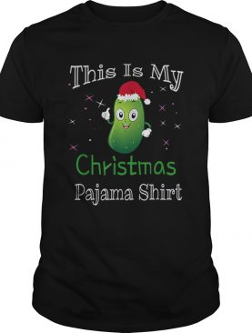 This Is My Christmas Pajama Pickle Cucumber Gifts shirt