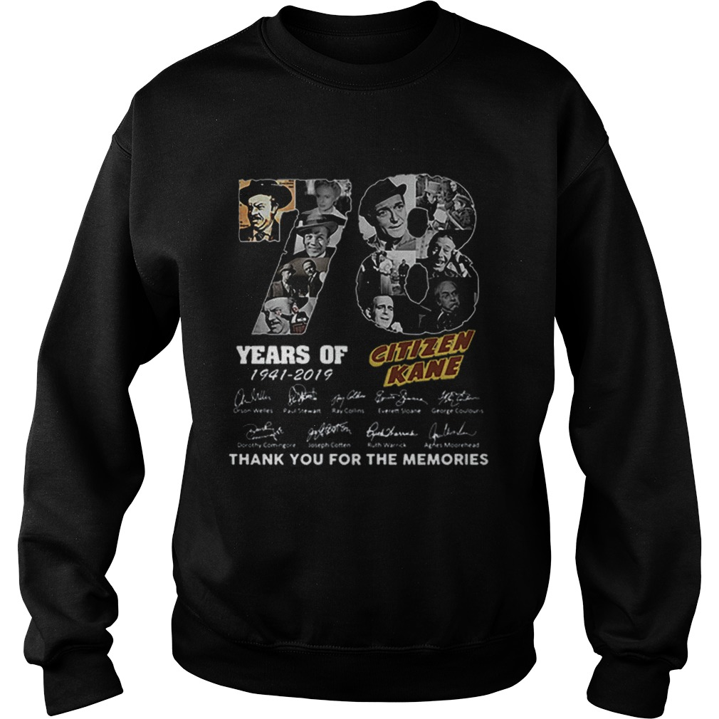 78 Years Citizen Kane Thank You For The Memories Sweatshirt