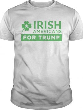 Irish Americans for Trump shirt