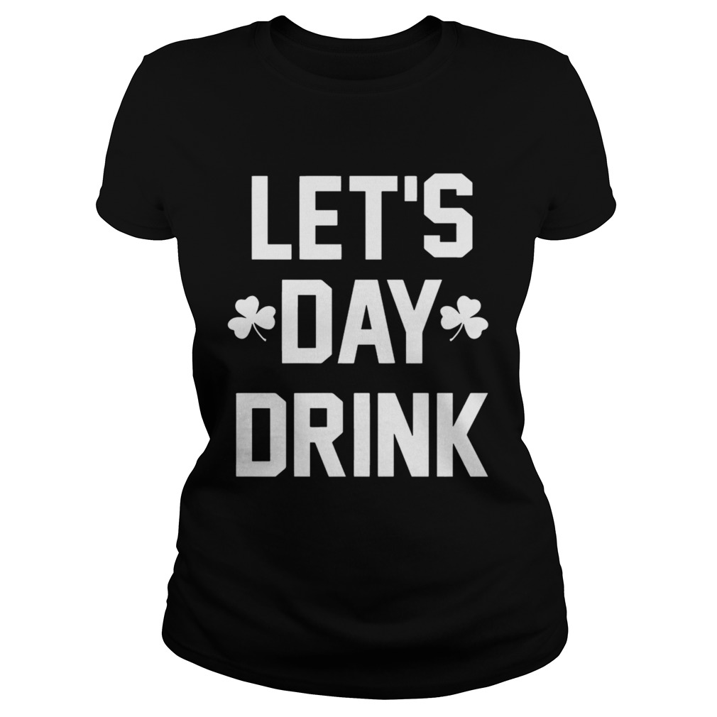 Let day drink Classic Ladies
