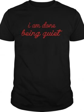 Lisa Page I Am Done Being Quiet shirt