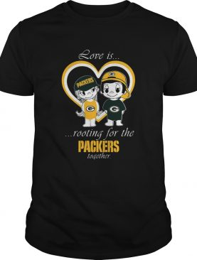 Love Is Packers Rooting For The Packers Together shirt