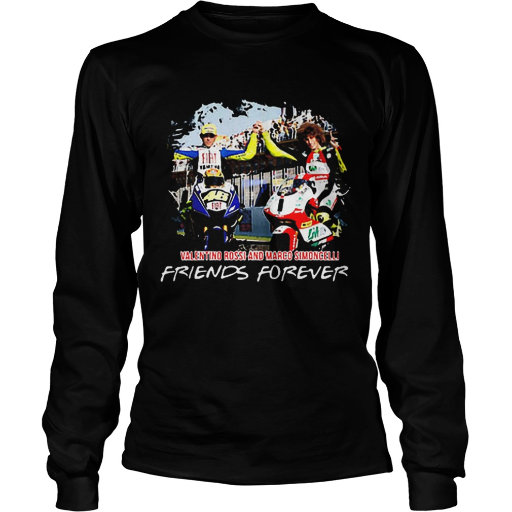 Valentino Rossi and Marco Simoncelli Friends forever LongSleeve