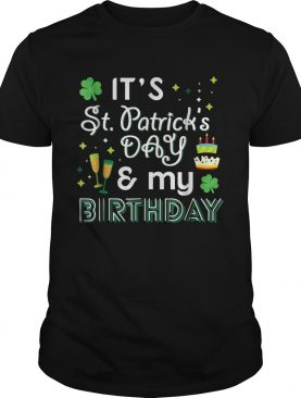 1583481380My Birthday St Patricks Day Drinking shirt