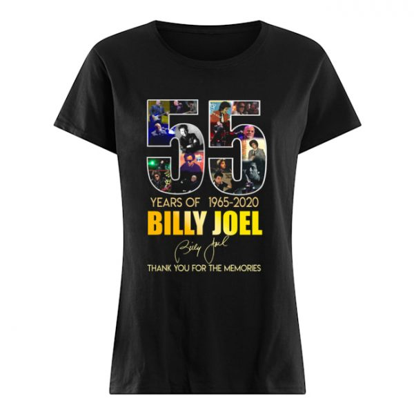 55 Years Of 1965 2020 Billy Joel Thank You For The Memories  Classic Women's T-shirt