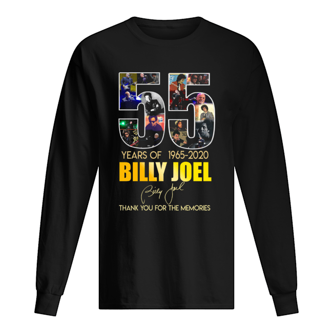 55 Years Of 1965 2020 Billy Joel Thank You For The Memories Long Sleeved T-shirt