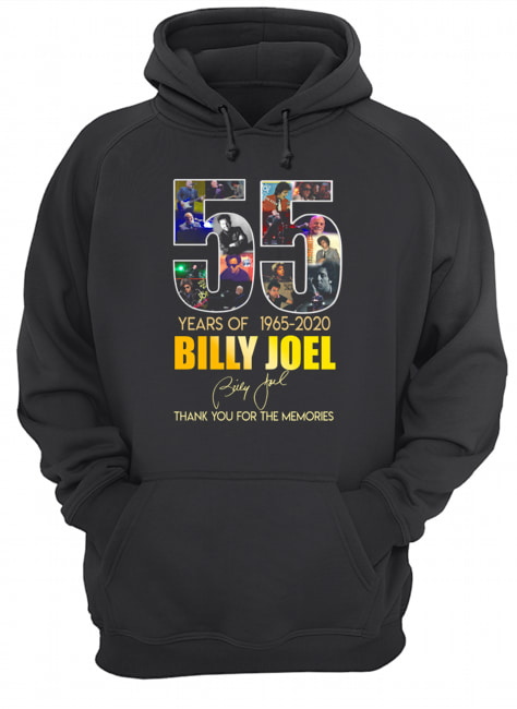 55 Years Of 1965 2020 Billy Joel Thank You For The Memories  Unisex Hoodie